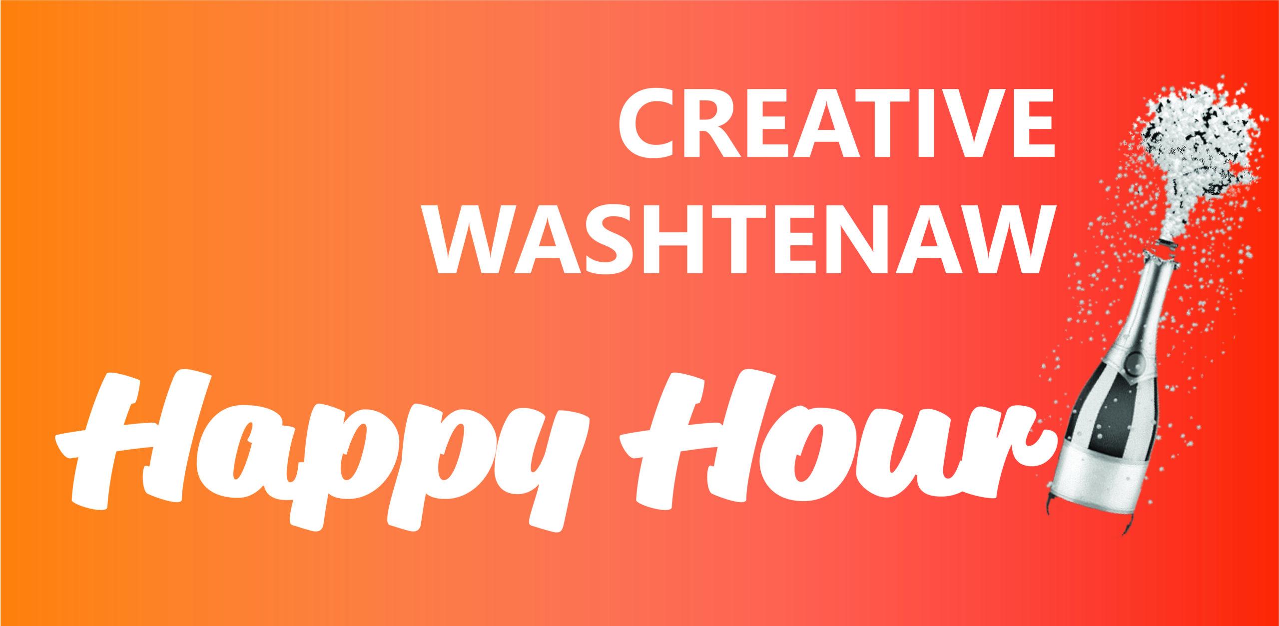 Creative Washtenaw Happy Hour